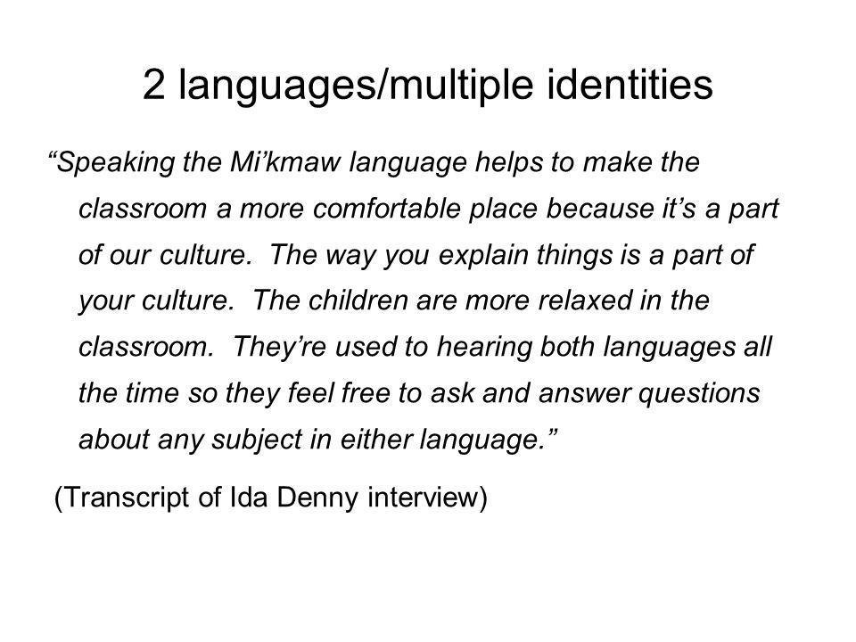2 languages/multiple identities