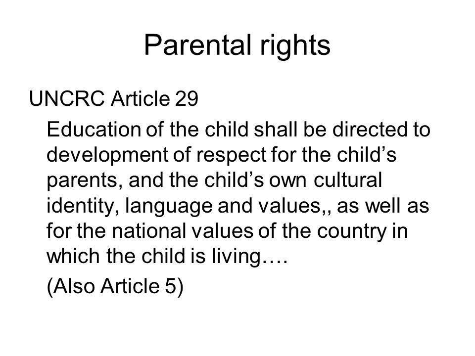 Parental rights UNCRC Article 29
