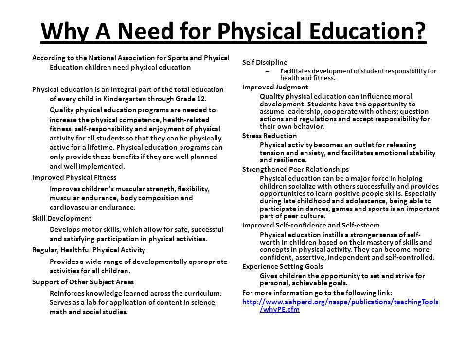 Why A Need for Physical Education