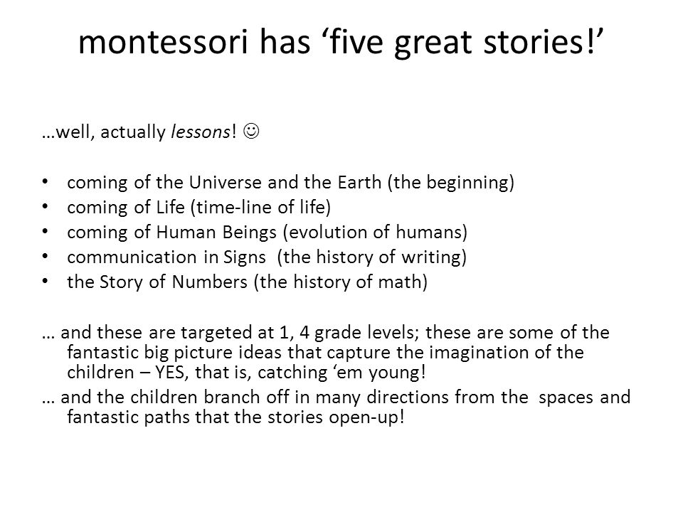 montessori has 'five great stories!'