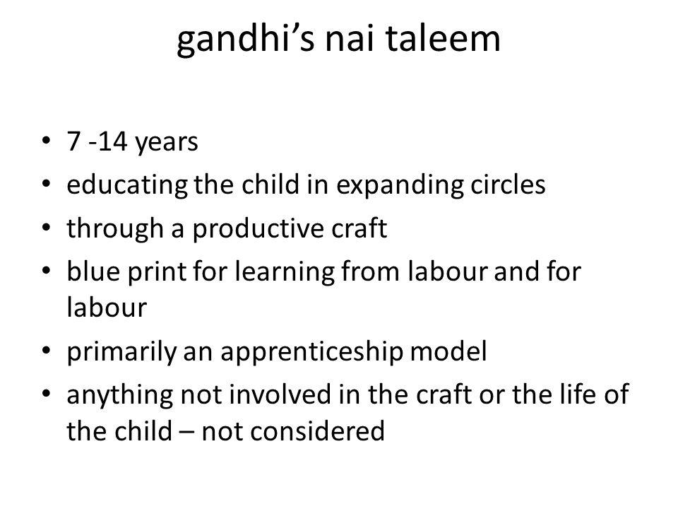 gandhi's nai taleem 7 -14 years