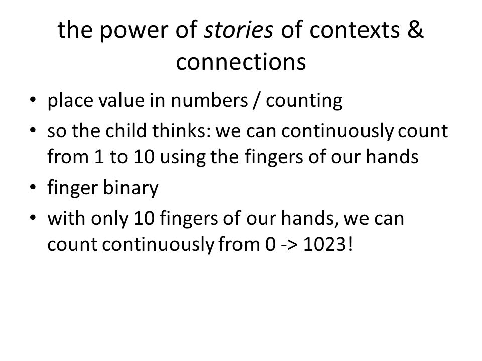 the power of stories of contexts & connections