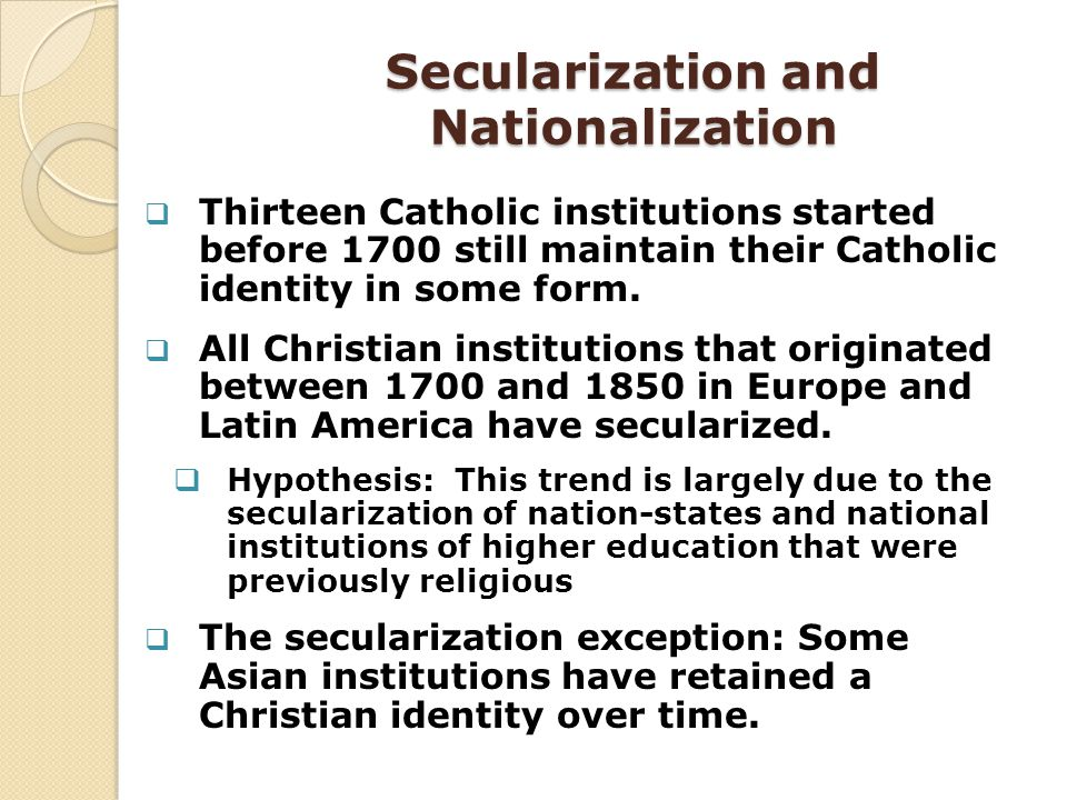 Secularization and Nationalization