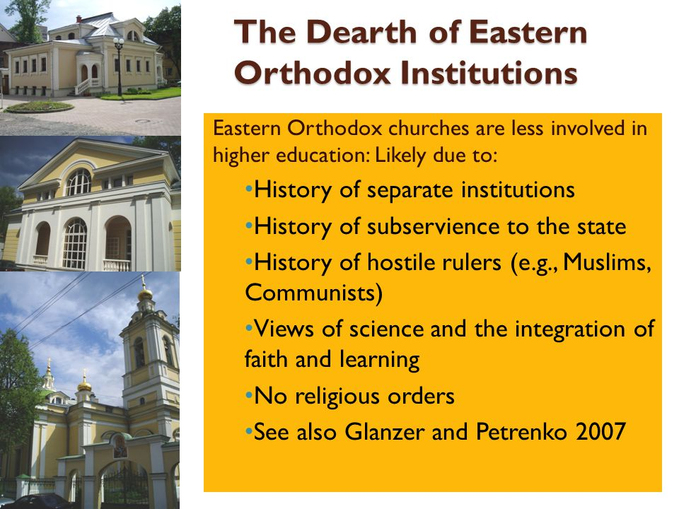 The Dearth of Eastern Orthodox Institutions