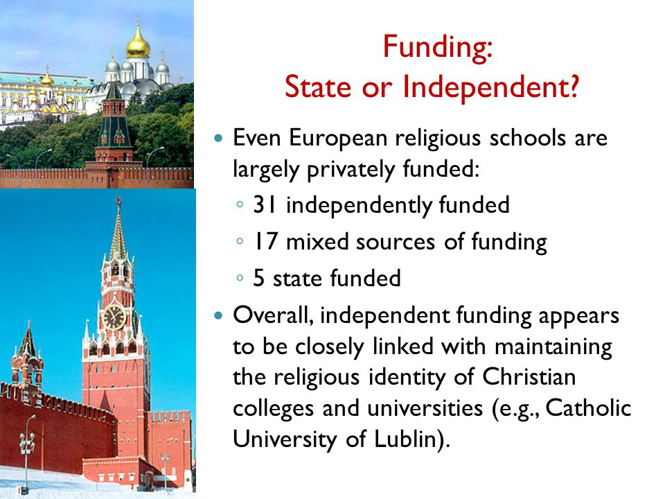 Funding: State or Independent