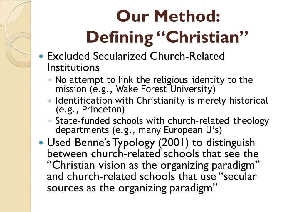 Our Method: Defining Christian