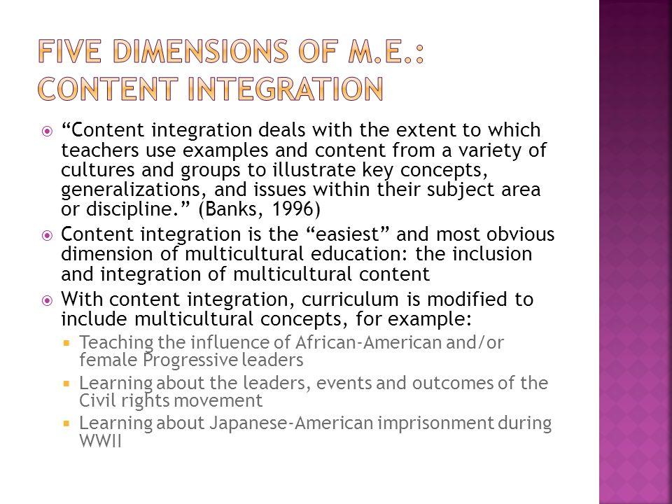 Five Dimensions of M.E.: Content Integration