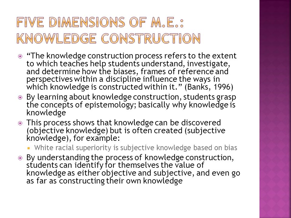 Five Dimensions of M.E.: Knowledge Construction