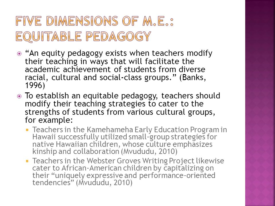 Five Dimensions of M.E.: Equitable Pedagogy