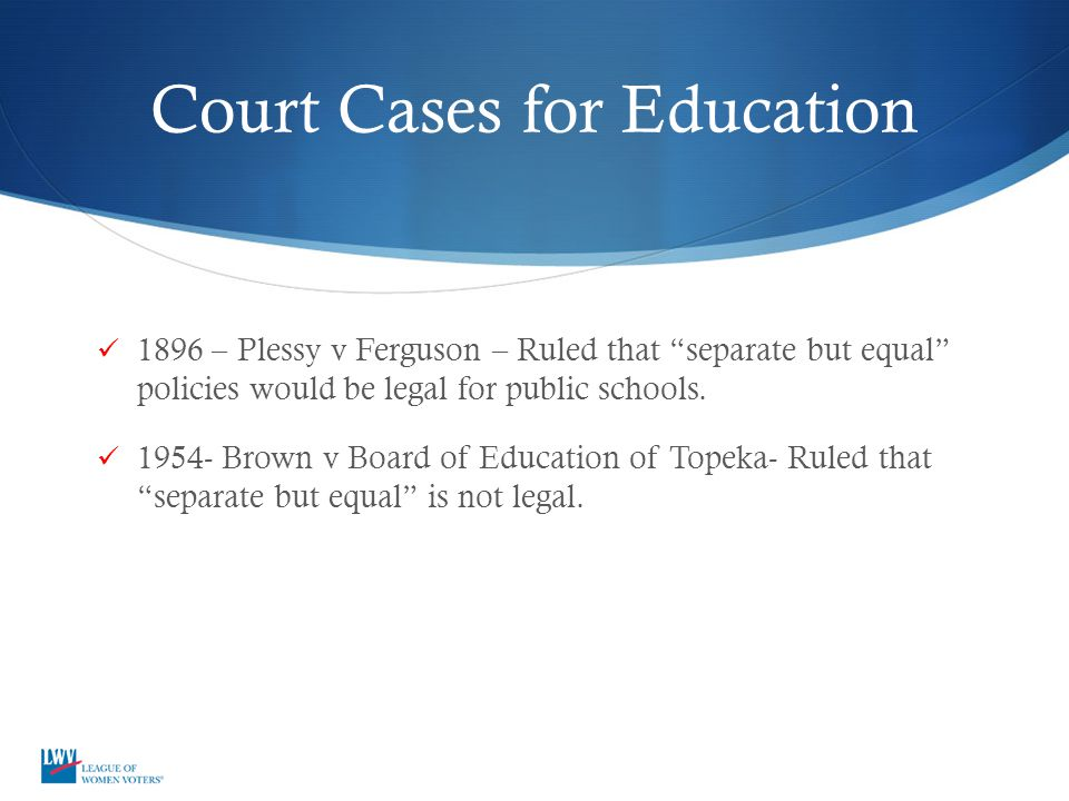 Court Cases for Education