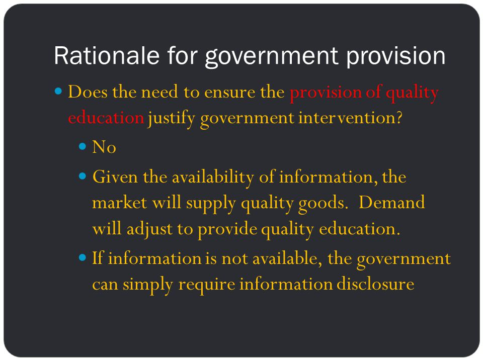 Rationale for government provision