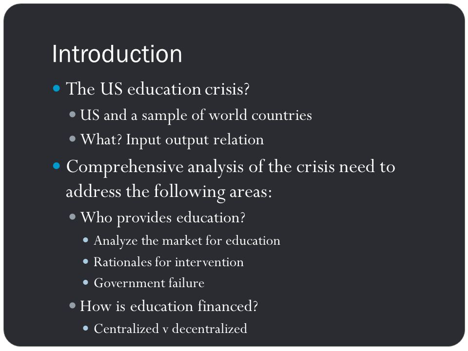 Introduction The US education crisis