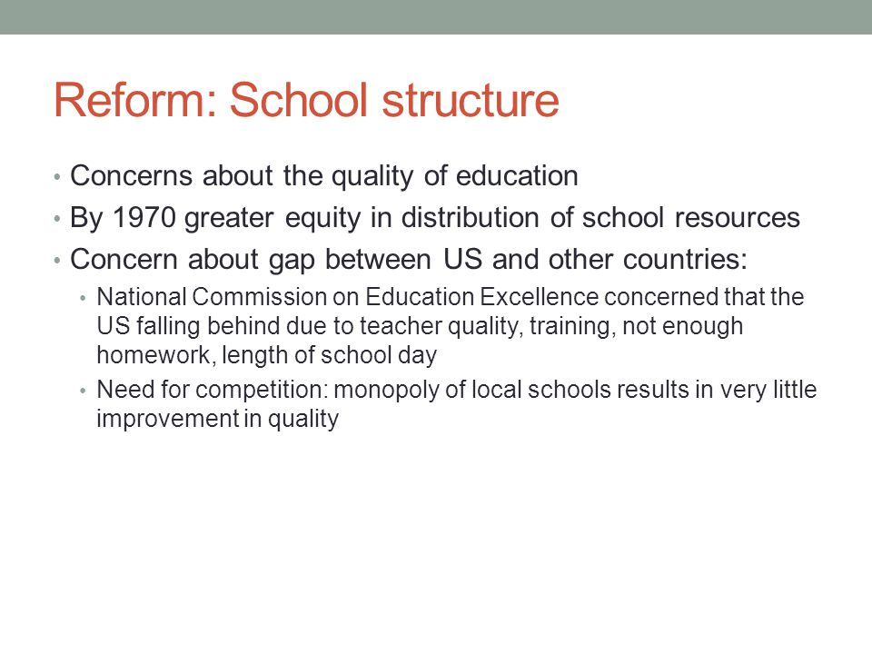 Reform: School structure