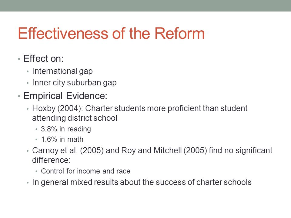 Effectiveness of the Reform