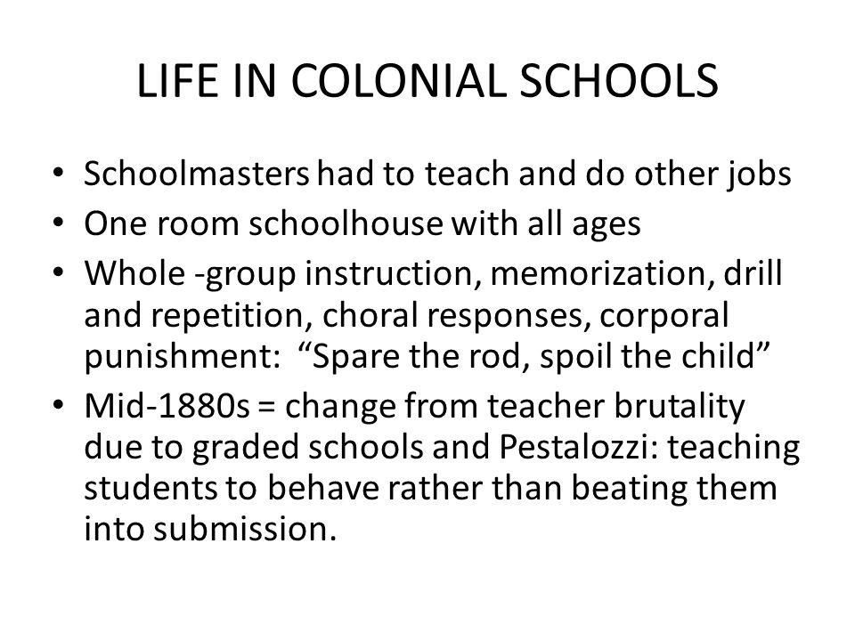 LIFE IN COLONIAL SCHOOLS