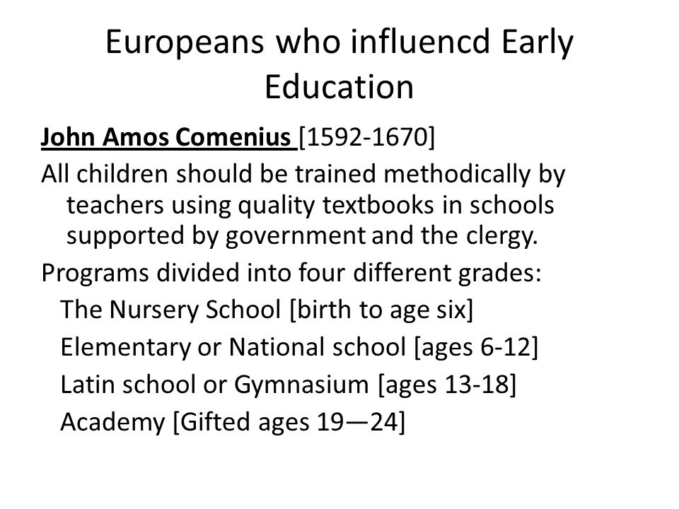Europeans who influencd Early Education