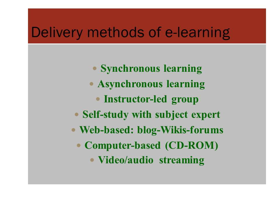Delivery methods of e-learning