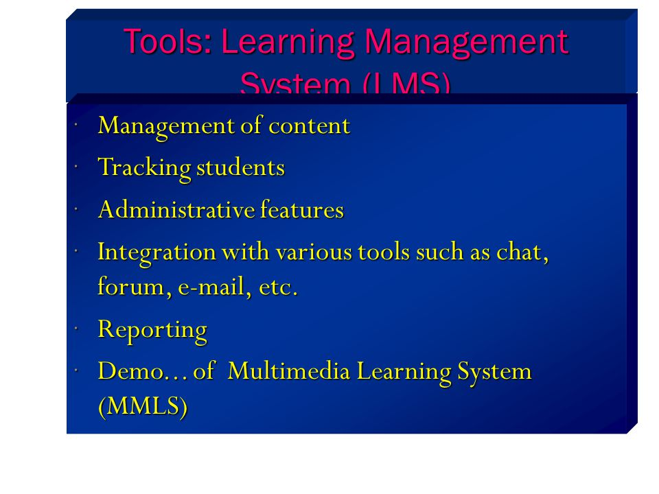 Tools: Learning Management System (LMS)
