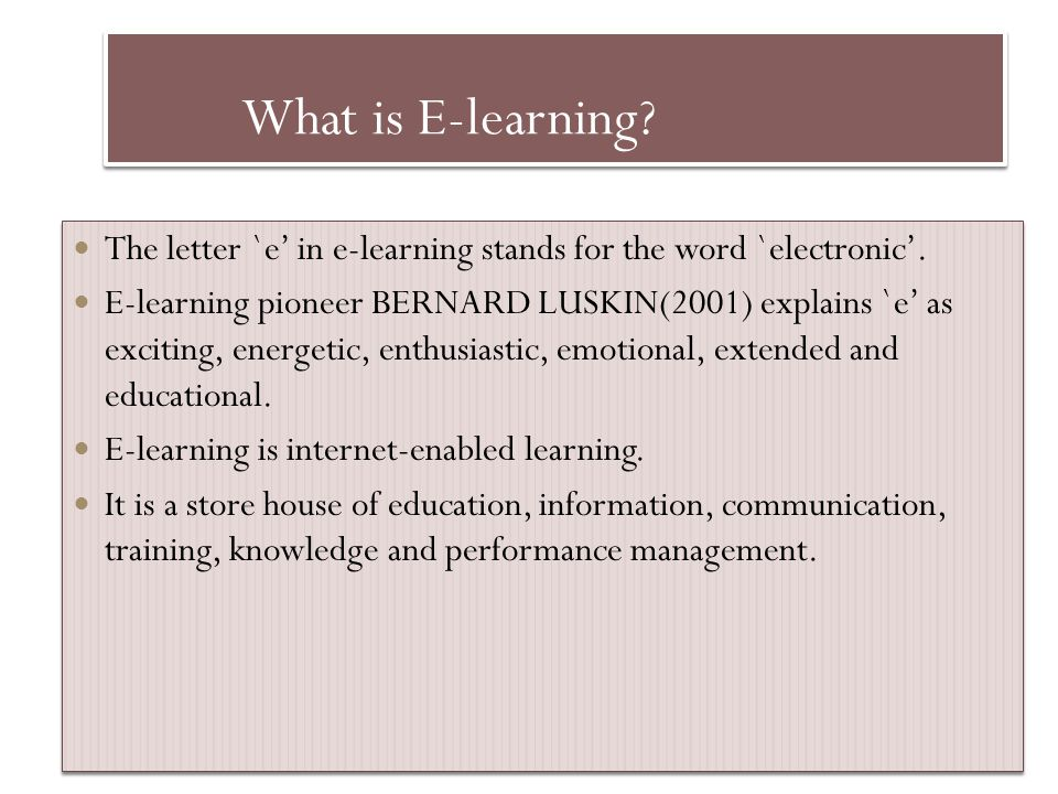 What is E-learning The letter `e' in e-learning stands for the word `electronic'.