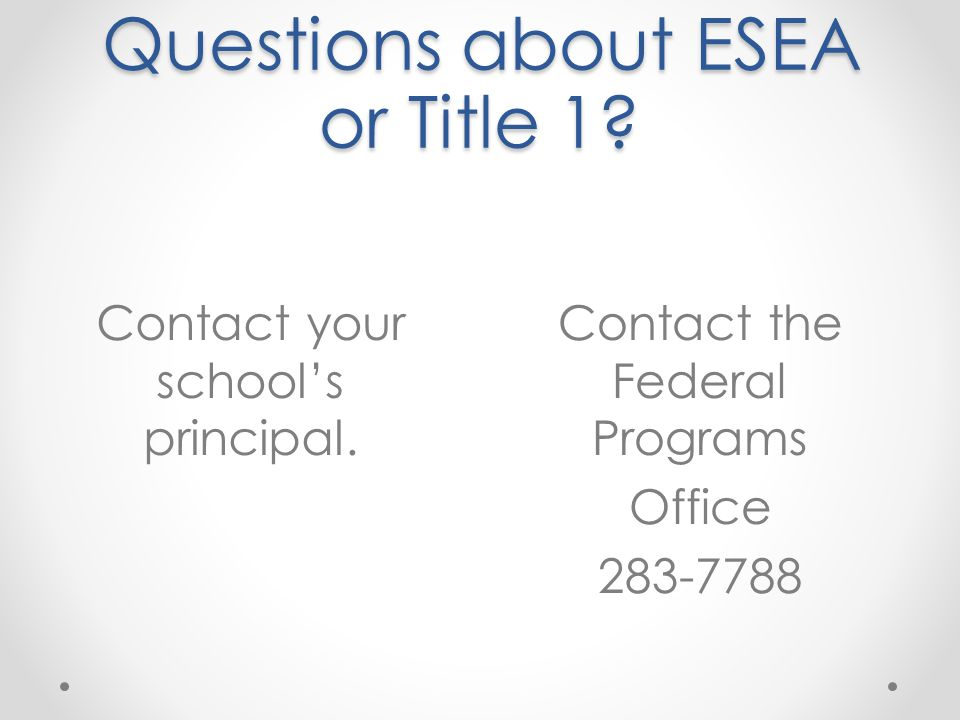 Questions about ESEA or Title 1