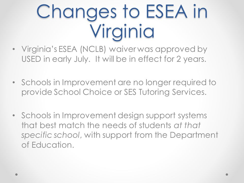Changes to ESEA in Virginia