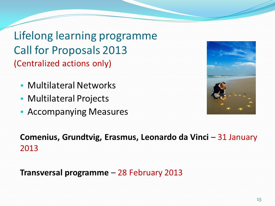 Lifelong learning programme Call for Proposals 2013 (Centralized actions only)
