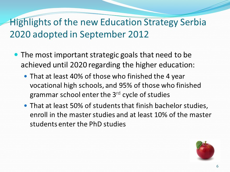 Highlights of the new Education Strategy Serbia 2020 adopted in September 2012
