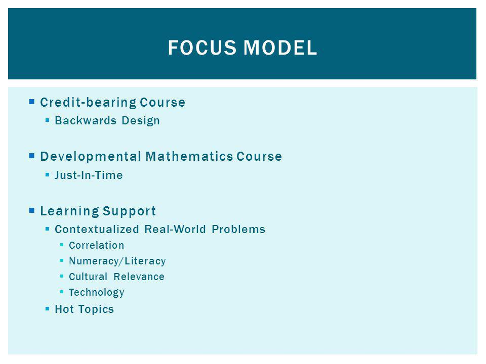 FOCUS Model Credit-bearing Course Developmental Mathematics Course