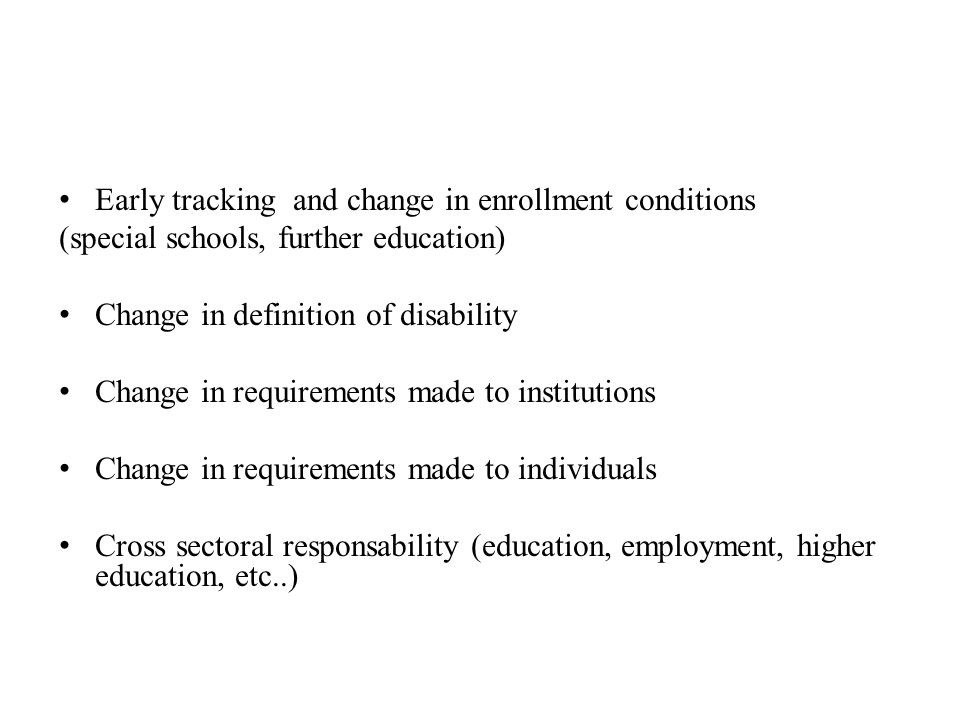 Early tracking and change in enrollment conditions