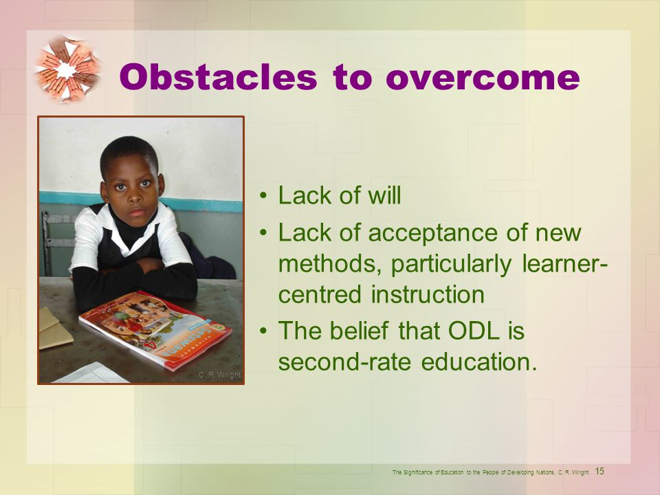 Obstacles to overcome Lack of will