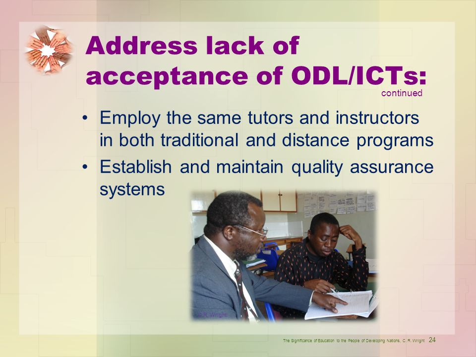 Address lack of acceptance of ODL/ICTs: