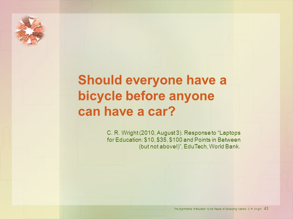 Should everyone have a bicycle before anyone can have a car