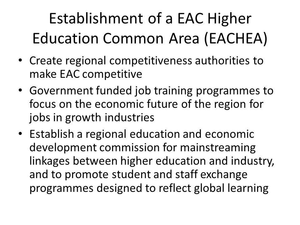 Establishment of a EAC Higher Education Common Area (EACHEA)