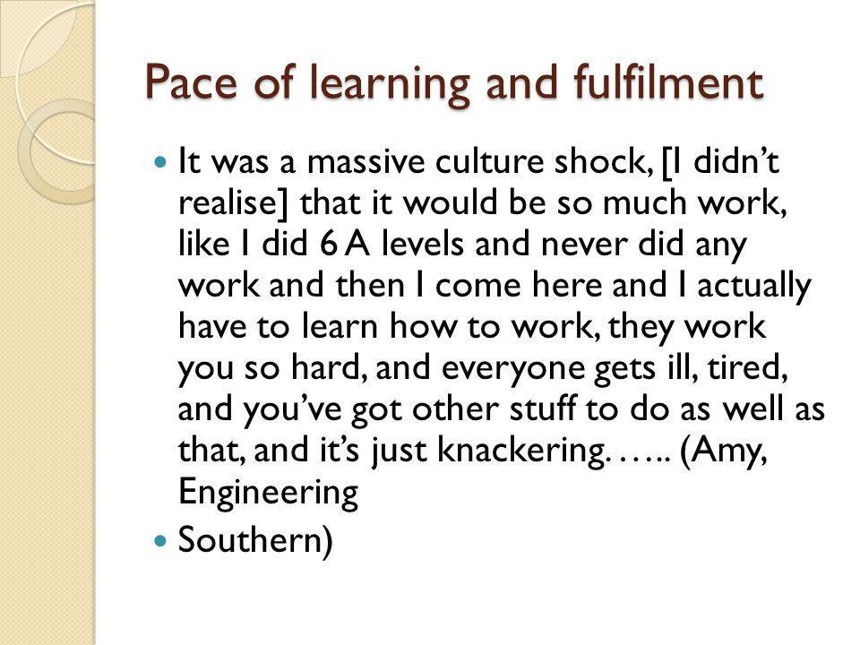 Pace of learning and fulfilment