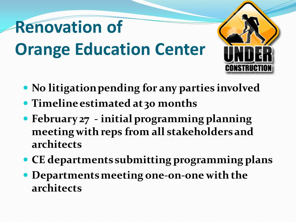 Renovation of Orange Education Center
