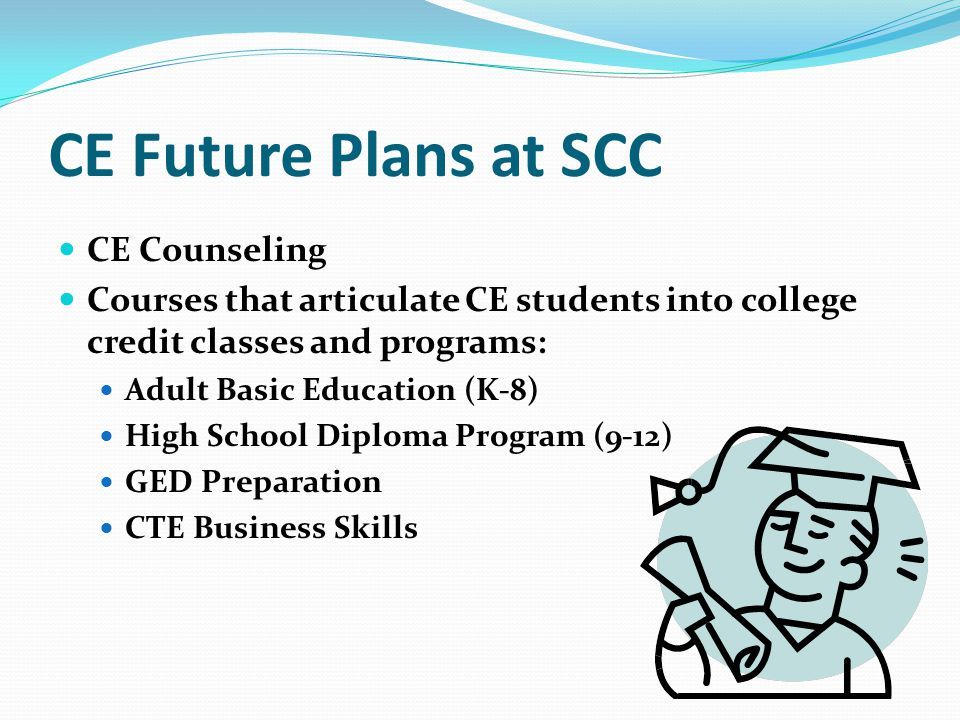 CE Future Plans at SCC CE Counseling