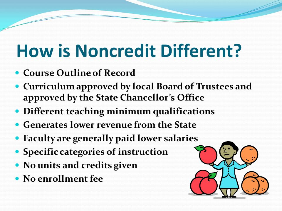 How is Noncredit Different