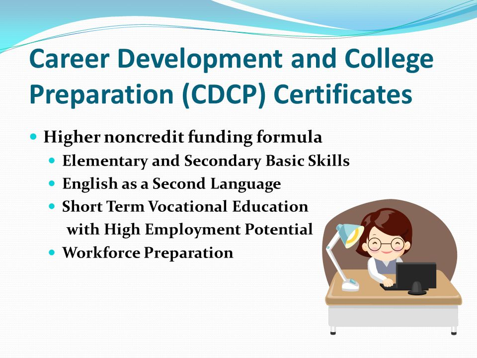 Career Development and College Preparation (CDCP) Certificates