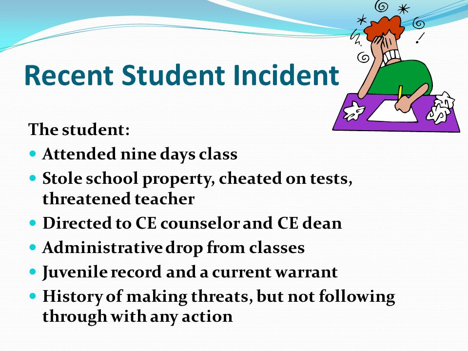 Recent Student Incident