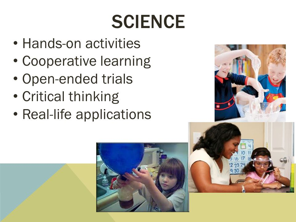science Hands-on activities Cooperative learning Open-ended trials