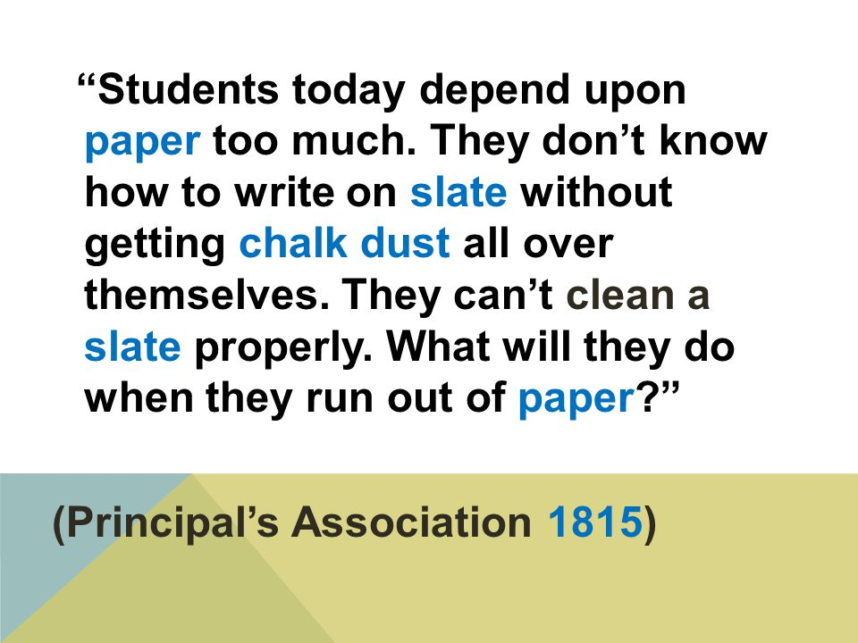 Students today depend upon paper too much