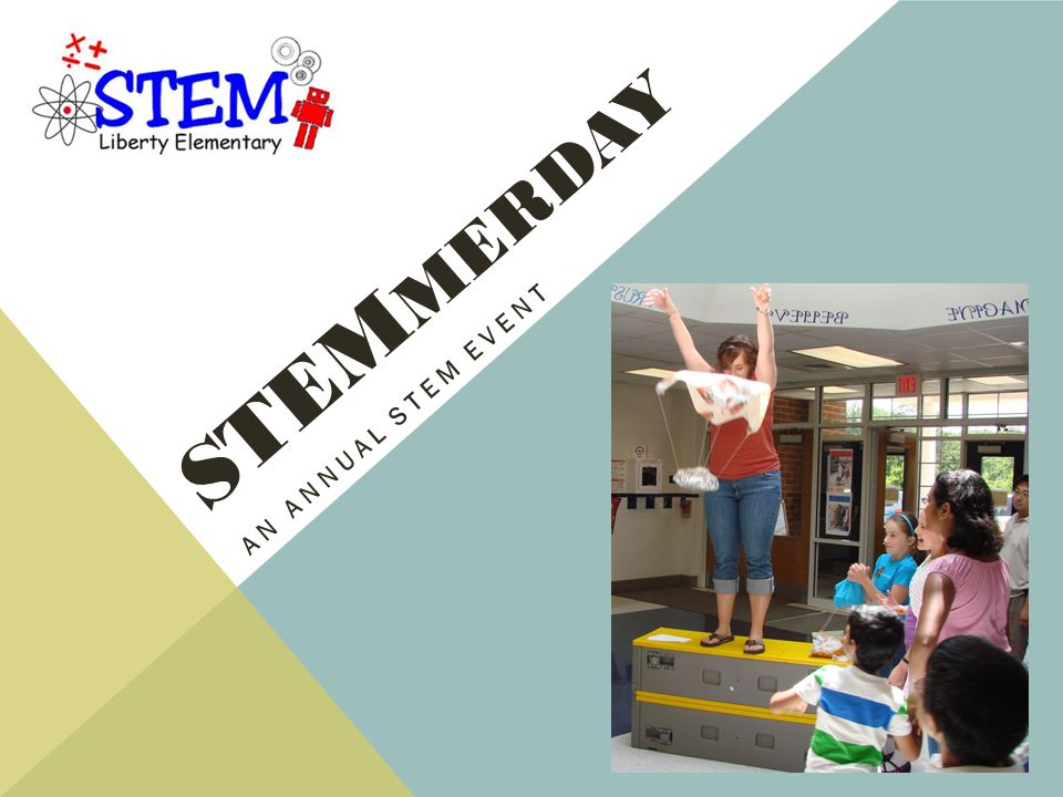 STEmmerday An annual STEM event