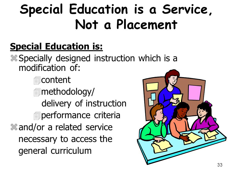 Special Education is a Service, Not a Placement