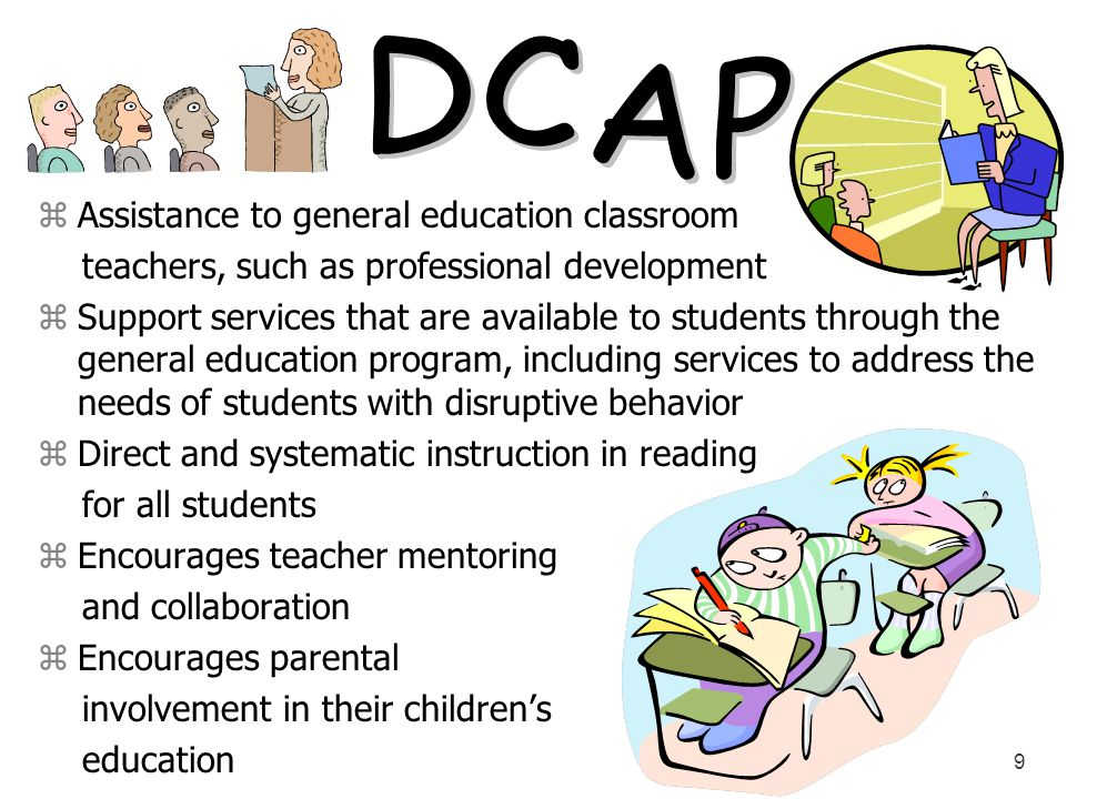 DCAP Assistance to general education classroom
