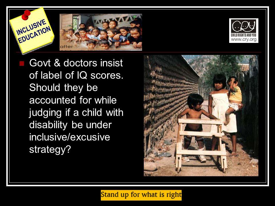Govt & doctors insist of label of IQ scores