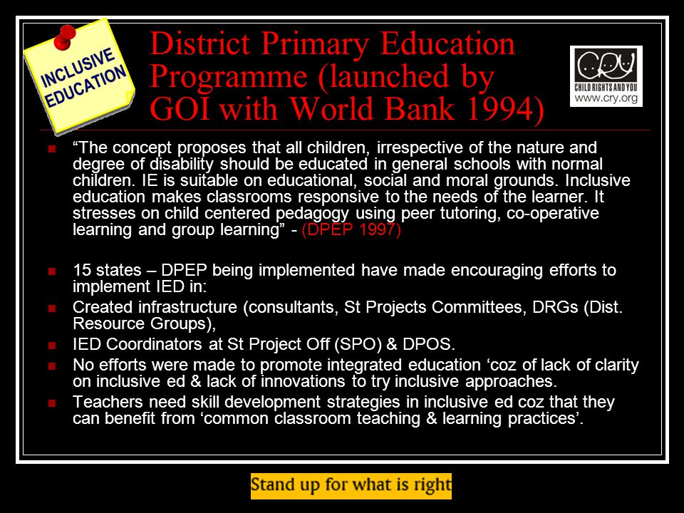 District Primary Education Programme (launched by GOI with World Bank 1994)
