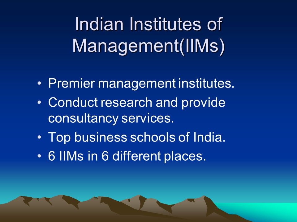 Indian Institutes of Management(IIMs)