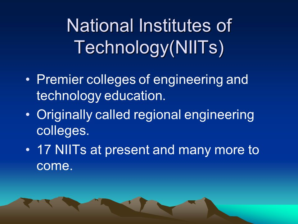 National Institutes of Technology(NIITs)