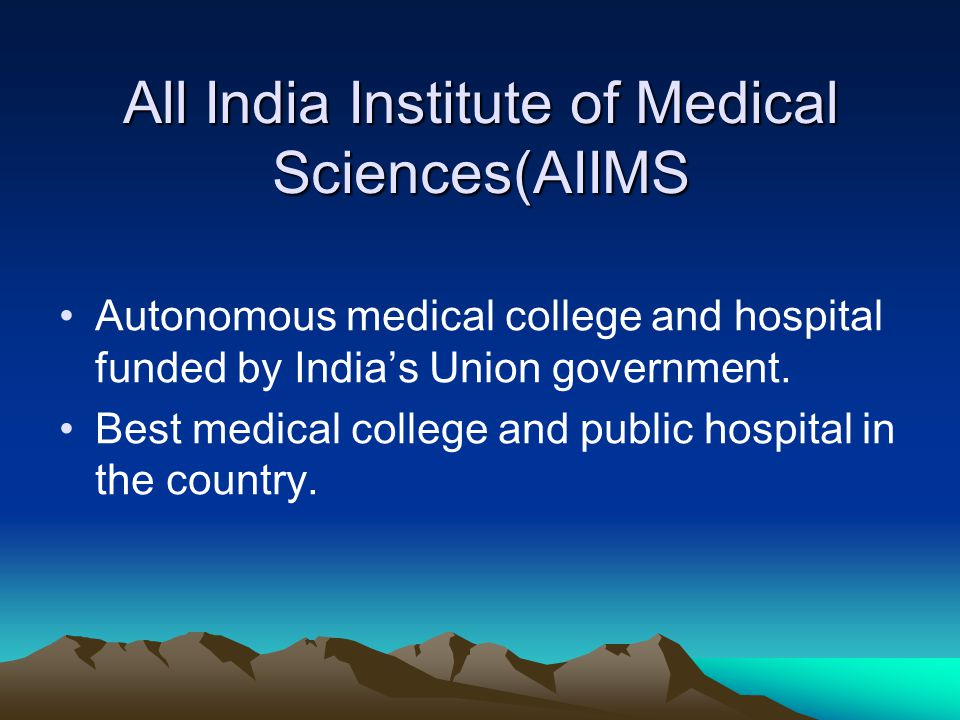 All India Institute of Medical Sciences(AIIMS