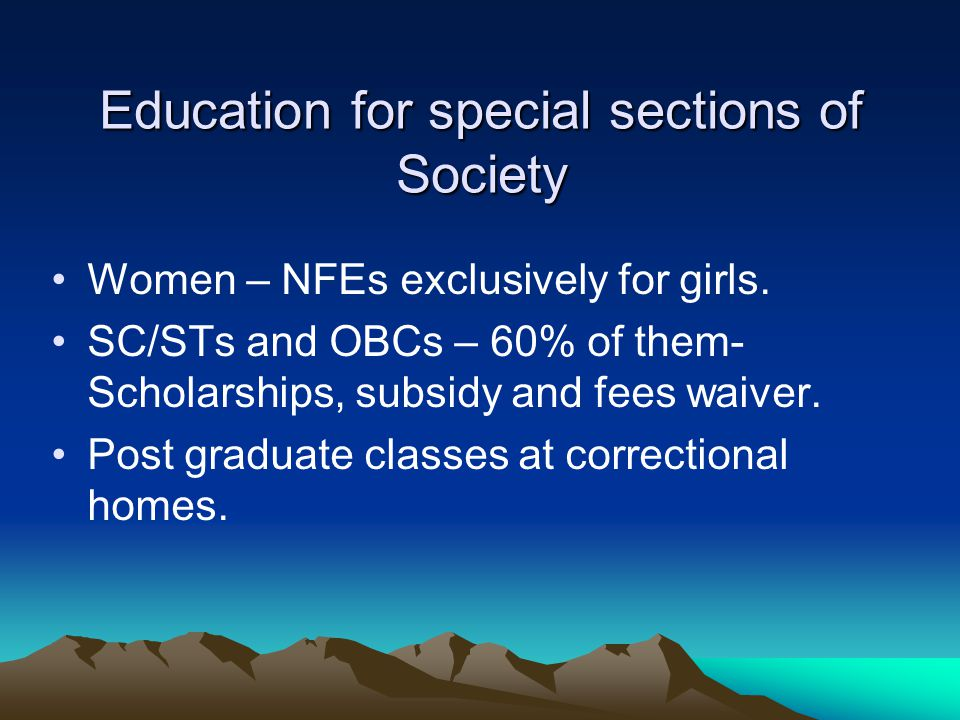 Education for special sections of Society